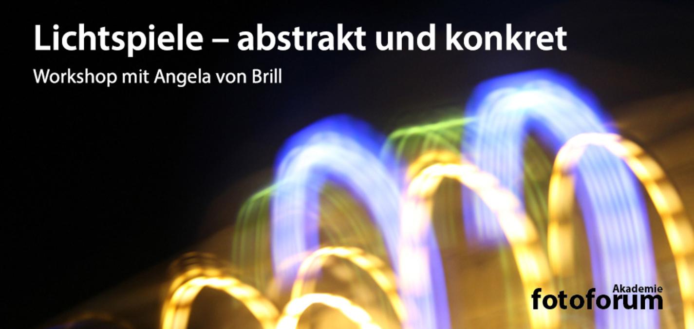 fotoforum Akademie: Workshop Lichtspiele - abstrakt und konkret