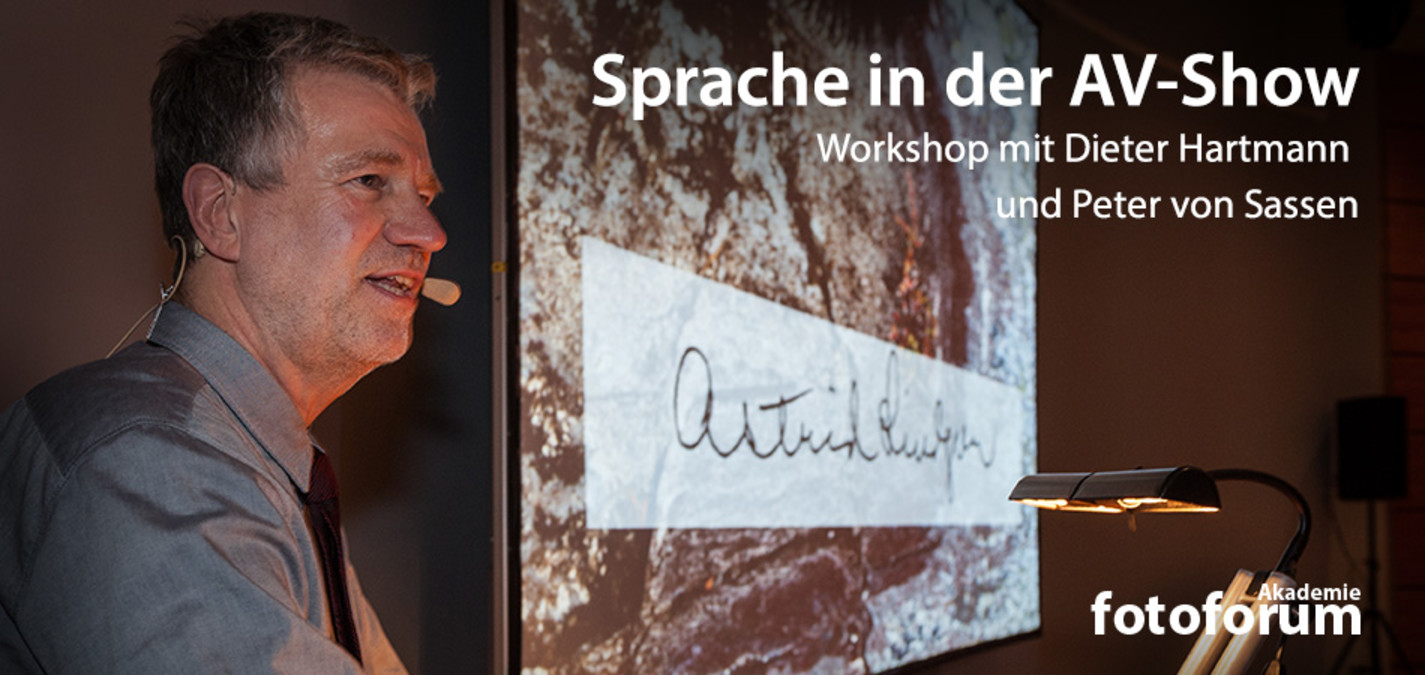 fotoforum Akademie: Workshop Sprache in der AV-Show