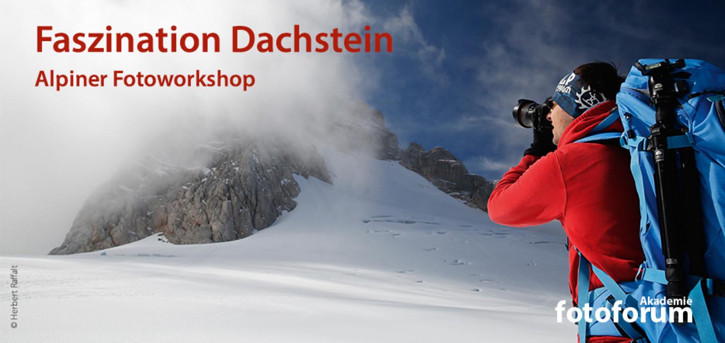 fotoforum Akademie: Faszination Dachstein – Alpiner Fotoworkshop